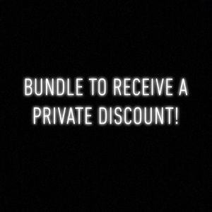 Bundle to receive a private discount!